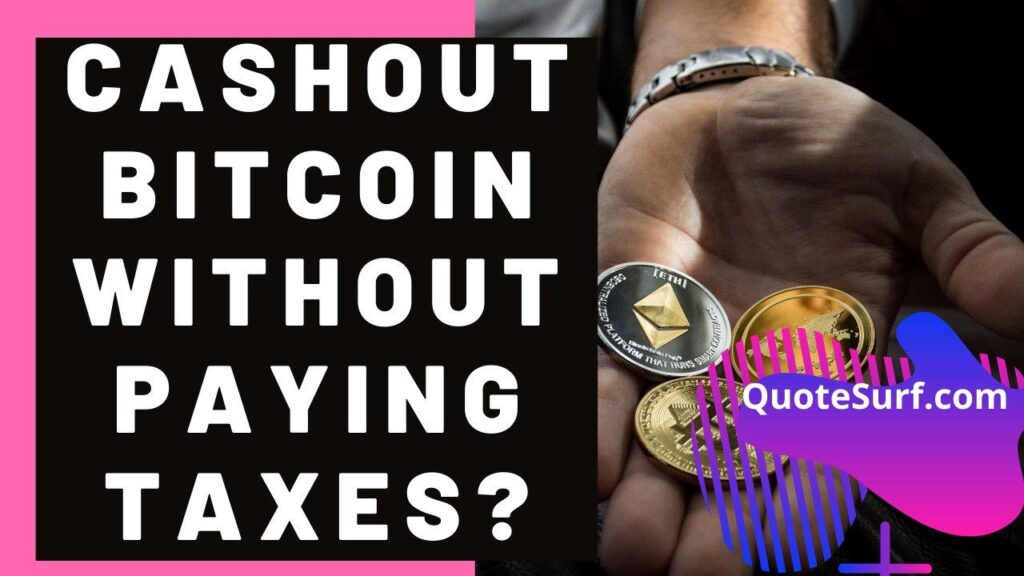 How-To-Cash-Out-Bitcoins-Without-Paying-Taxes Images