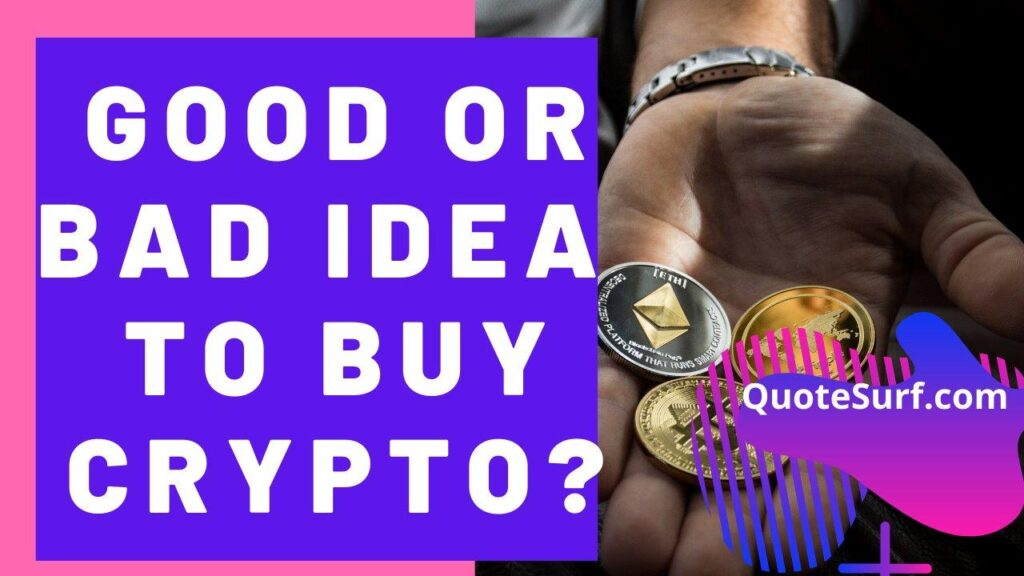 Is-It-A-Good-Idea-To-Buy-Cryptocurrency images
