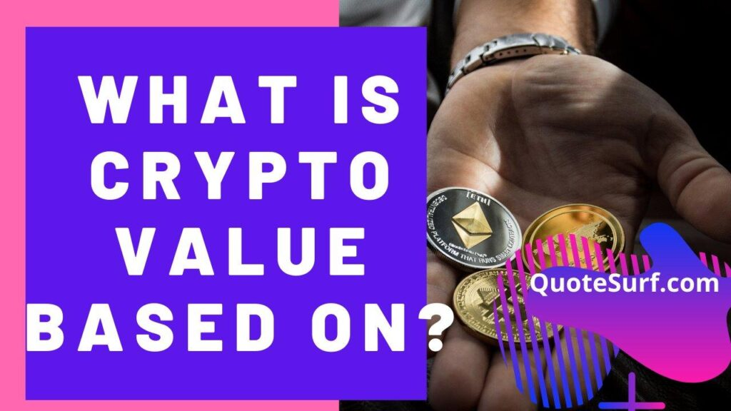 What-Is-The-Value-Of-Cryptocurrency-Based-On images