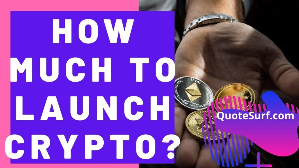 How Much Does It Cost To Launch A Cryptocurrency images
