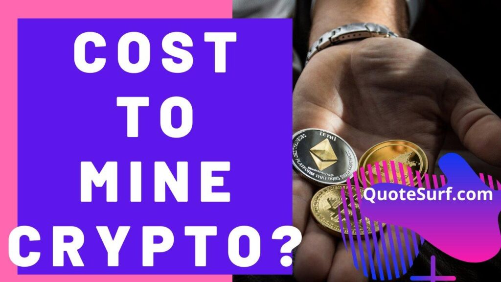 How Much Does It Cost To Start Mining Cryptocurrency images