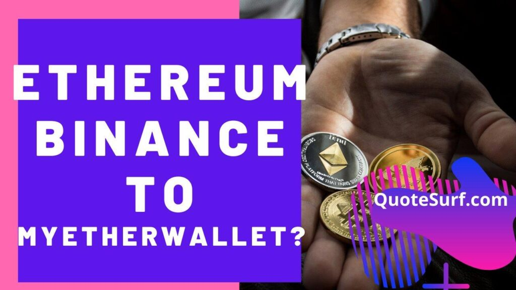 How To Transfer Ethereum From Binance To MyEtherWallet images