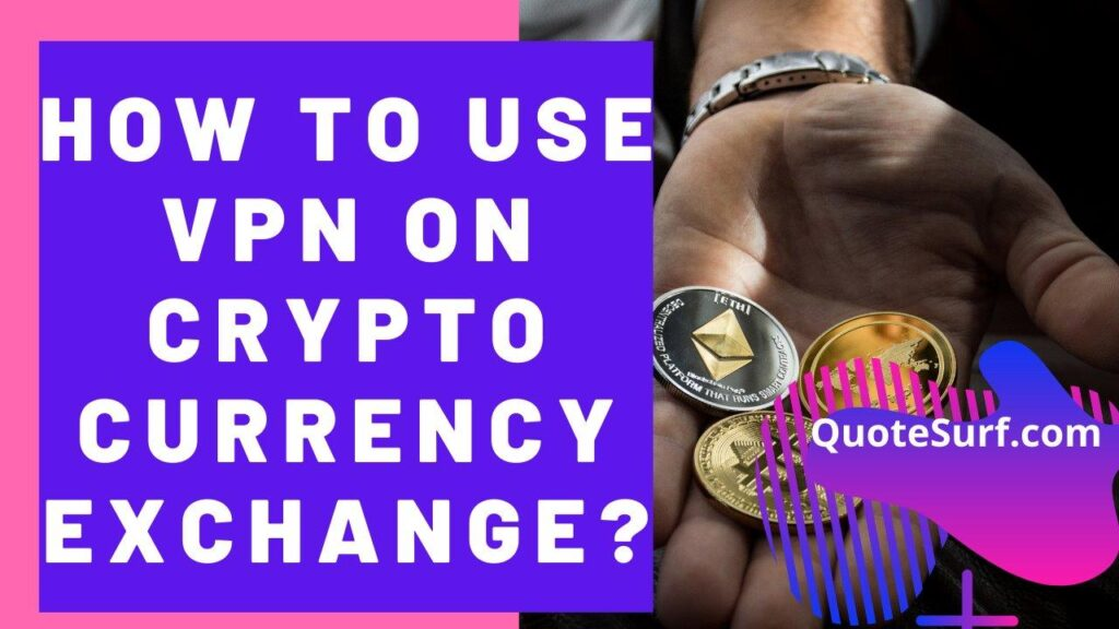 How-To-Use-VPN-On-Crypto-Currency-Exchange images