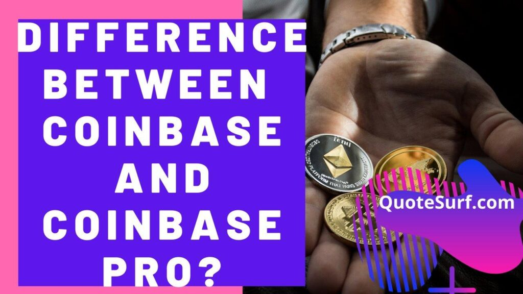 What-Is-The-Difference-Between-Coinbase-And-Coinbase-Pro images