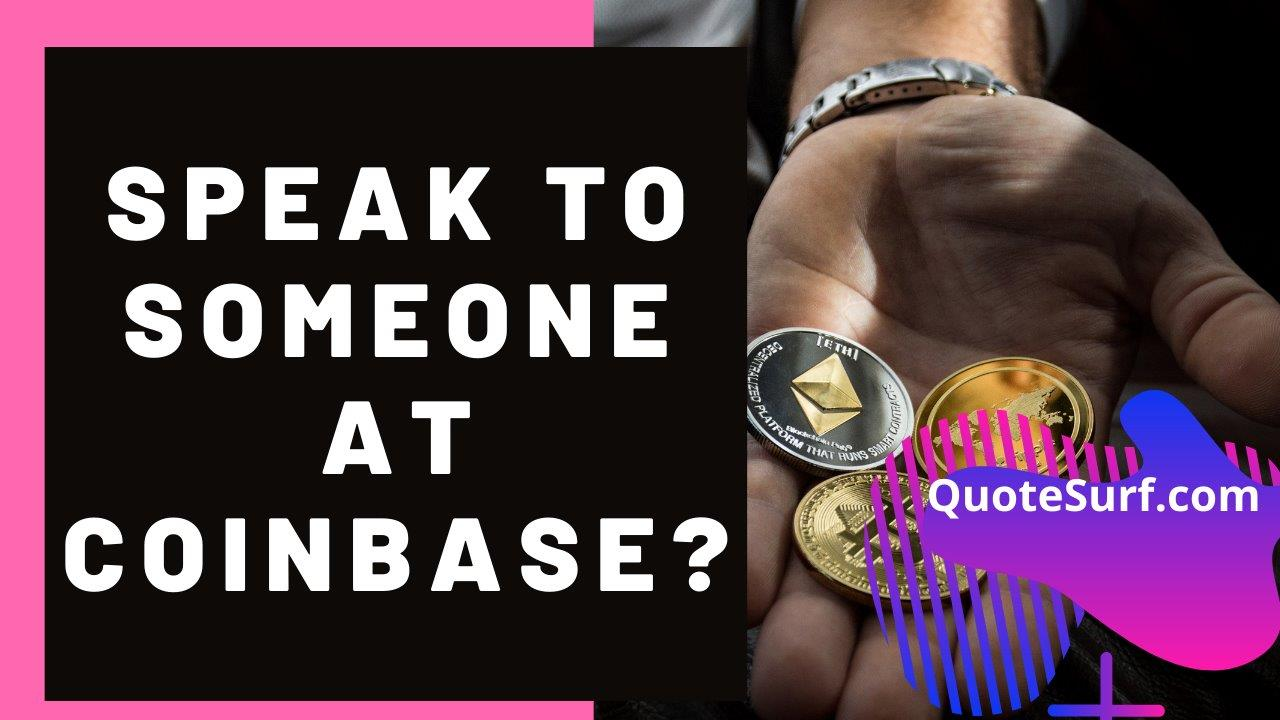 How Do I Speak To Someone At Coinbase images