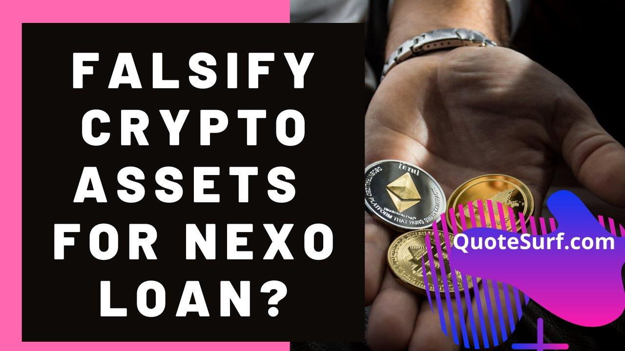 Can You Falsify Your Crypto Assets To Get Nexo Loan images
