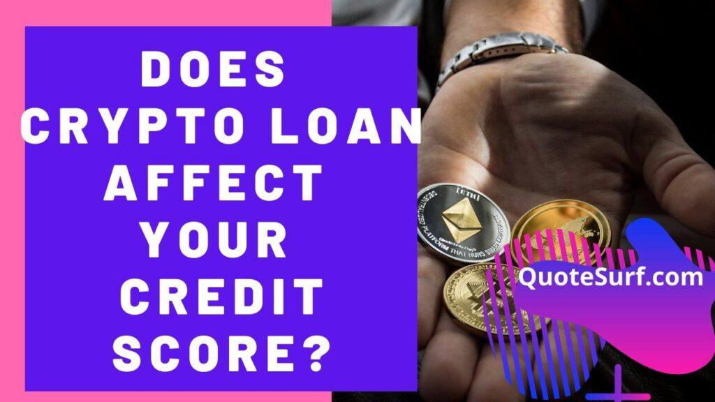Does Crypto Loan Affect Your Credit Score images
