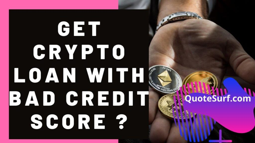 How Can I Get A Crypto Loan With Bad Credit images