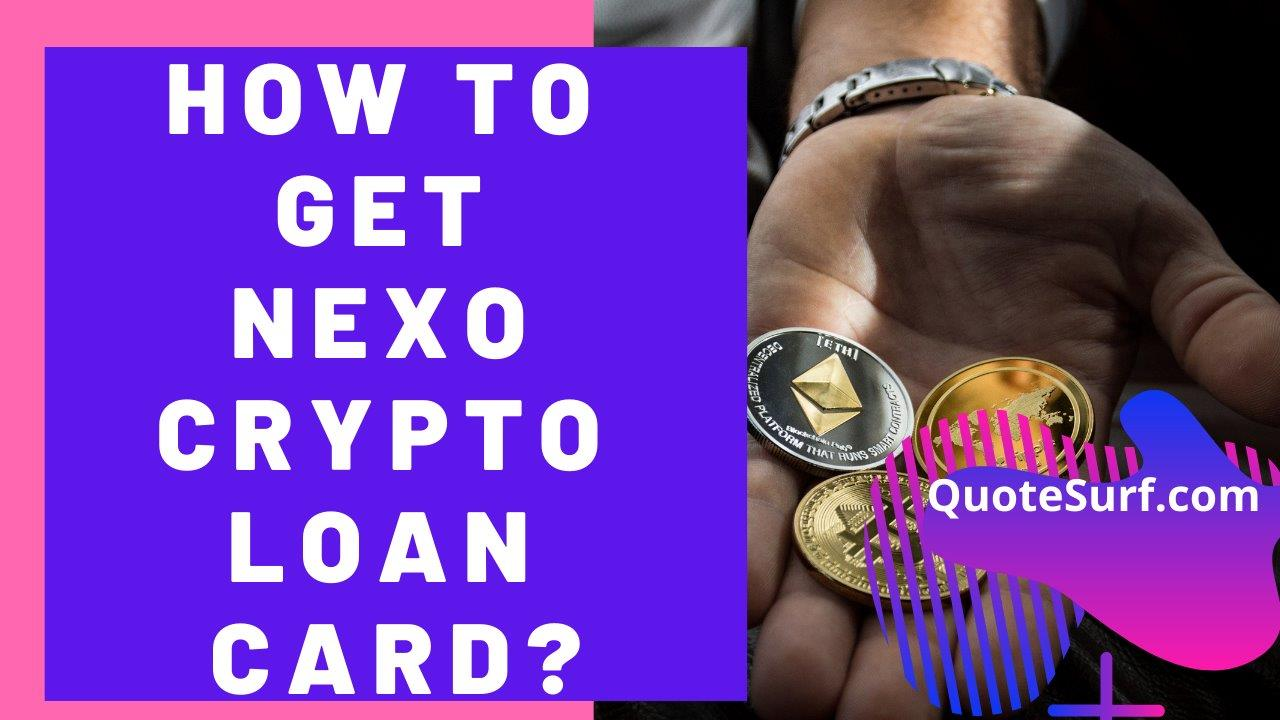 How To Get A Nexo Crypto Loan Card images