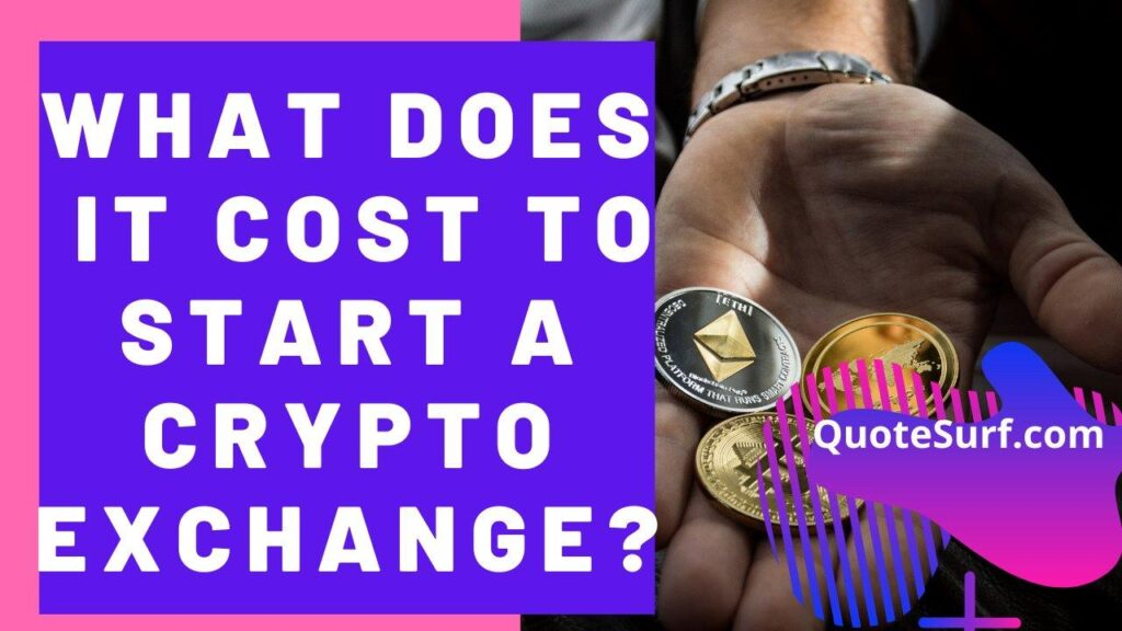 How Much Does It Cost To Start A Crypto Exchange images