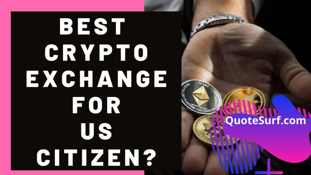 A US Citizen Can Sign Up For Which Crypto Exchanges images